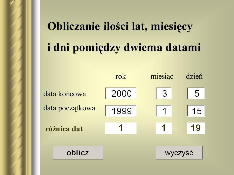 Obliczanie ilości lat, miesięcy i dni pomiędzy dwiema datami