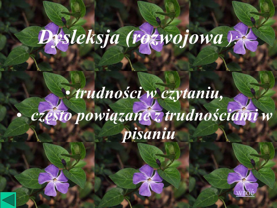Dysleksja (rozwojowa ):