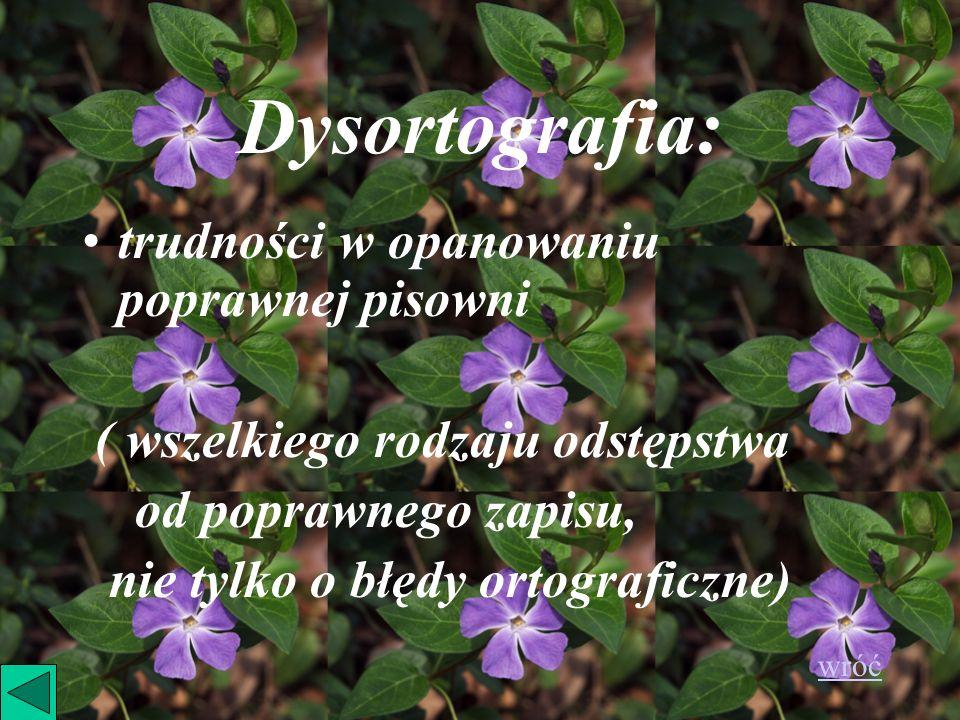 Dysortografia: trudności w opanowaniu poprawnej pisowni