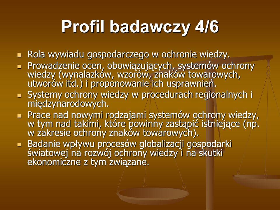 Profil badawczy 4/6 Rola wywiadu gospodarczego w ochronie wiedzy.