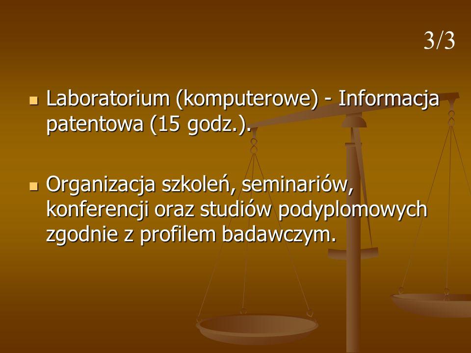 3/3 Laboratorium (komputerowe) - Informacja patentowa (15 godz.).
