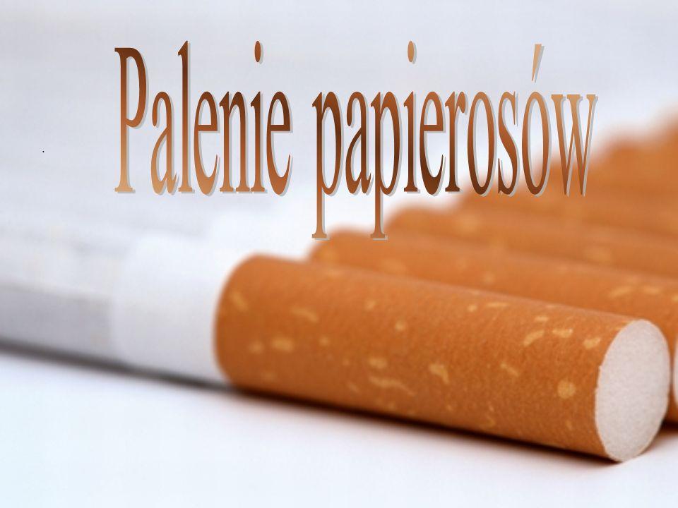Palenie papierosów .