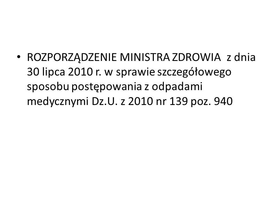 ROZPORZĄDZENIE MINISTRA ZDROWIA z dnia 30 lipca 2010 r