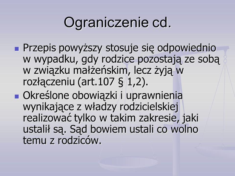 Ograniczenie cd.