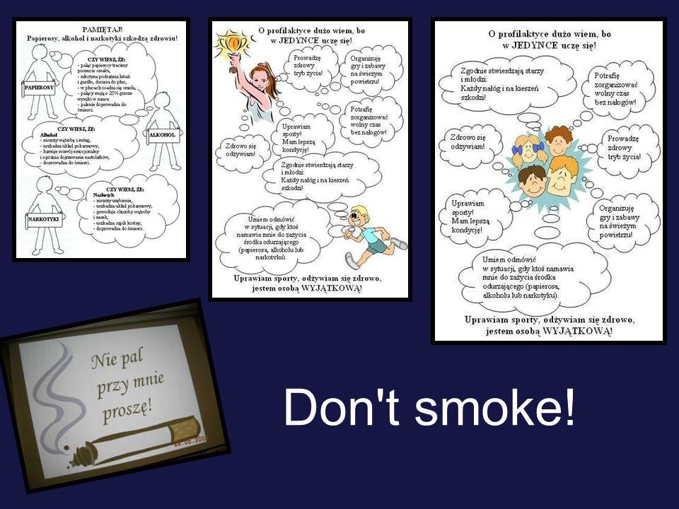 Don t smoke!
