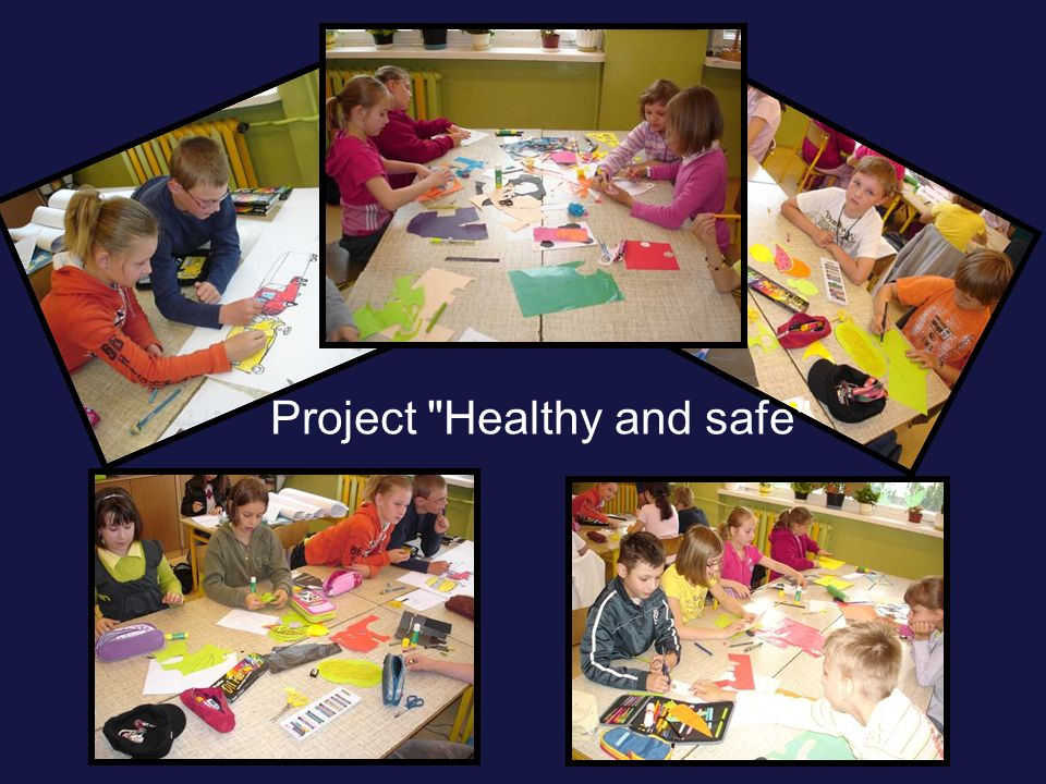Project Healthy and safe