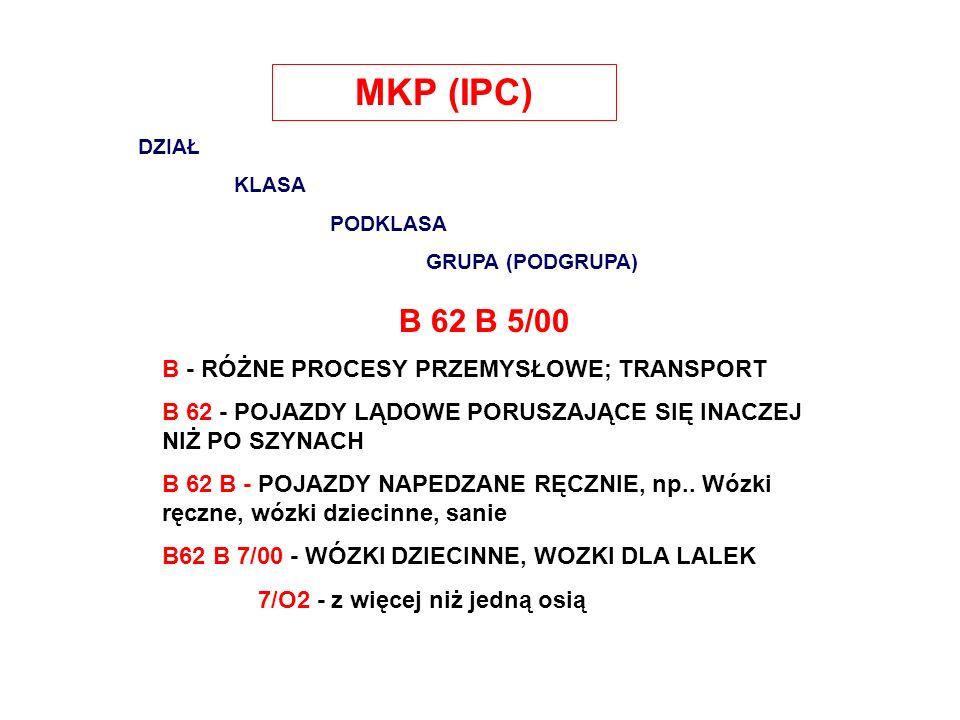 MKP (IPC) B 62 B 5/00 B - RÓŻNE PROCESY PRZEMYSŁOWE; TRANSPORT