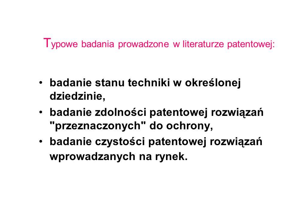 Typowe badania prowadzone w literaturze patentowej: