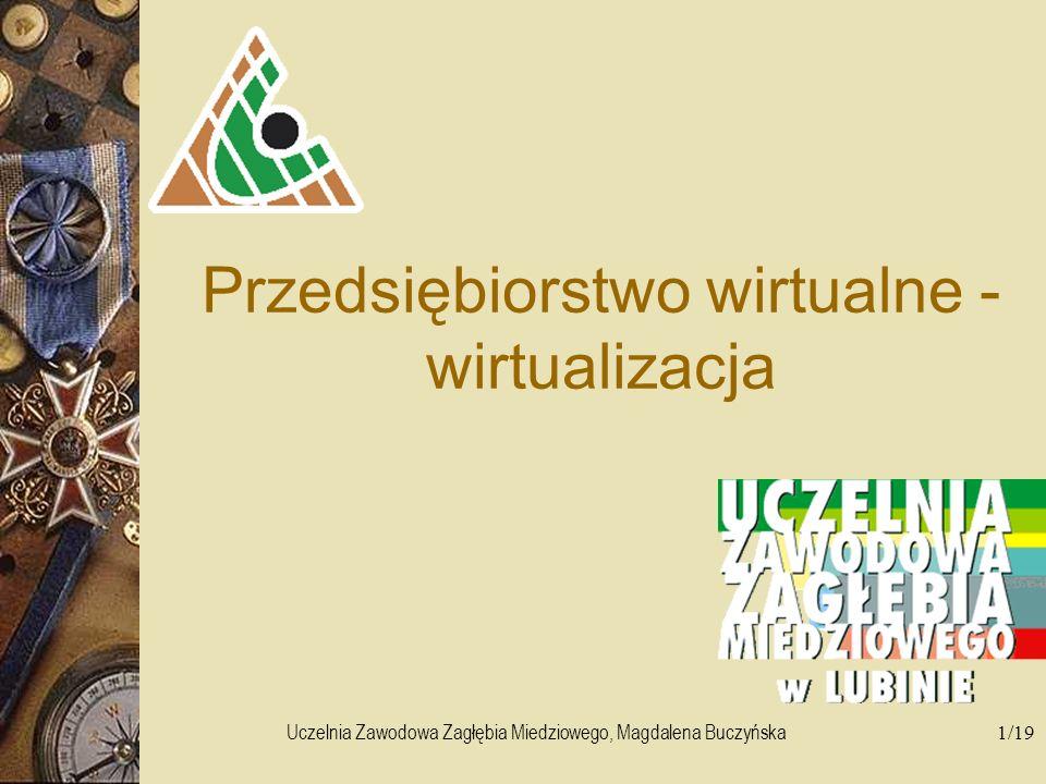 Przedsiębiorstwo wirtualne - wirtualizacja