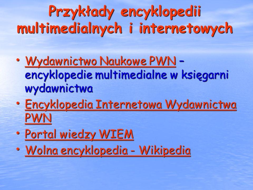 Przykłady encyklopedii multimedialnych i internetowych