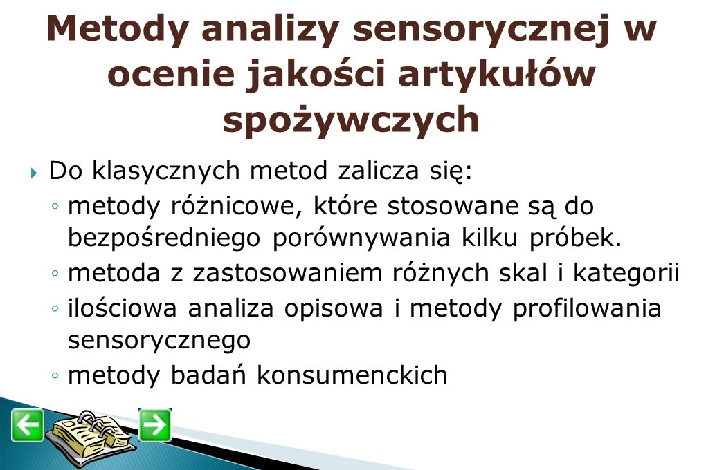 Metody analizy sensorycznej w ocenie jakości artykułów spożywczych