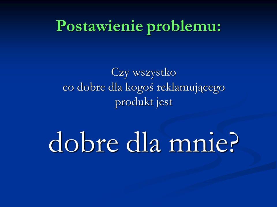 Postawienie problemu:
