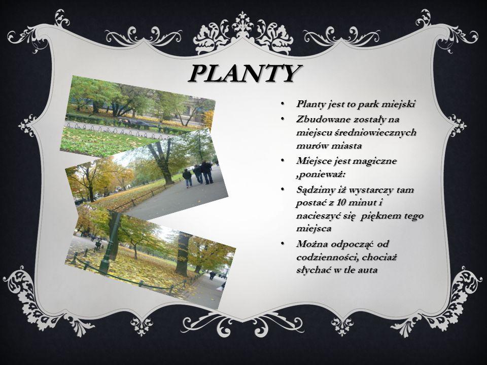 PLAnty Planty jest to park miejski