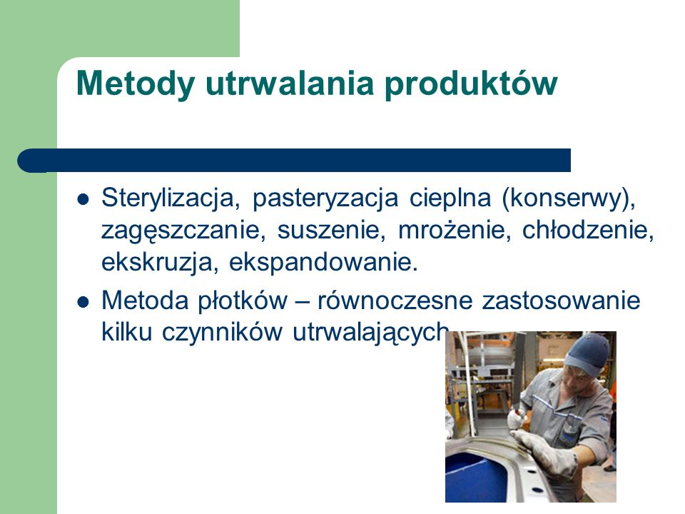 Metody utrwalania produktów