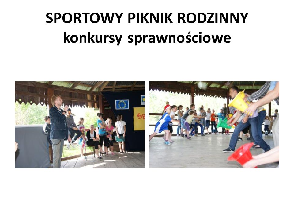 SPORTOWY PIKNIK RODZINNY konkursy sprawnościowe