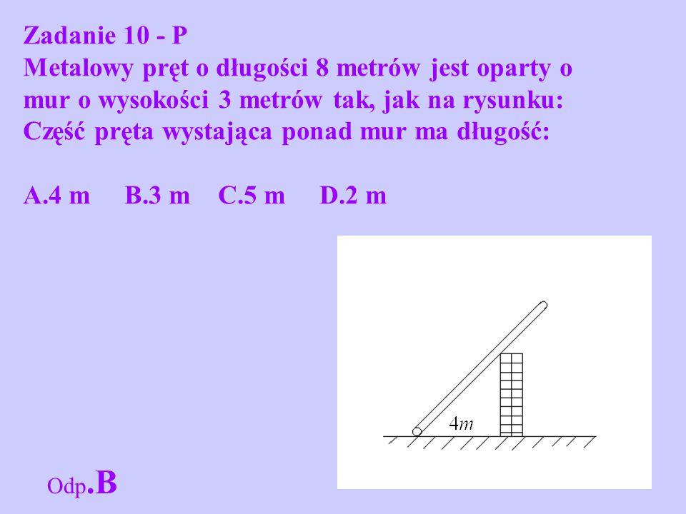 Część pręta wystająca ponad mur ma długość: A.4 m B.3 m C.5 m D.2 m