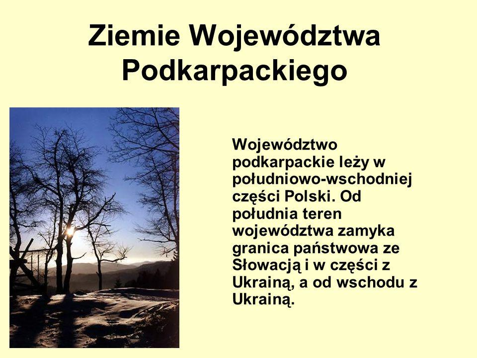 Ziemie Województwa Podkarpackiego