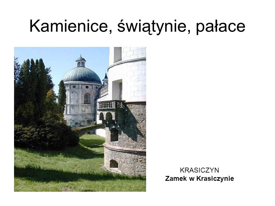Kamienice, świątynie, pałace