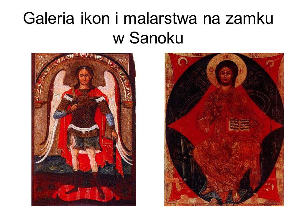 Galeria ikon i malarstwa na zamku w Sanoku
