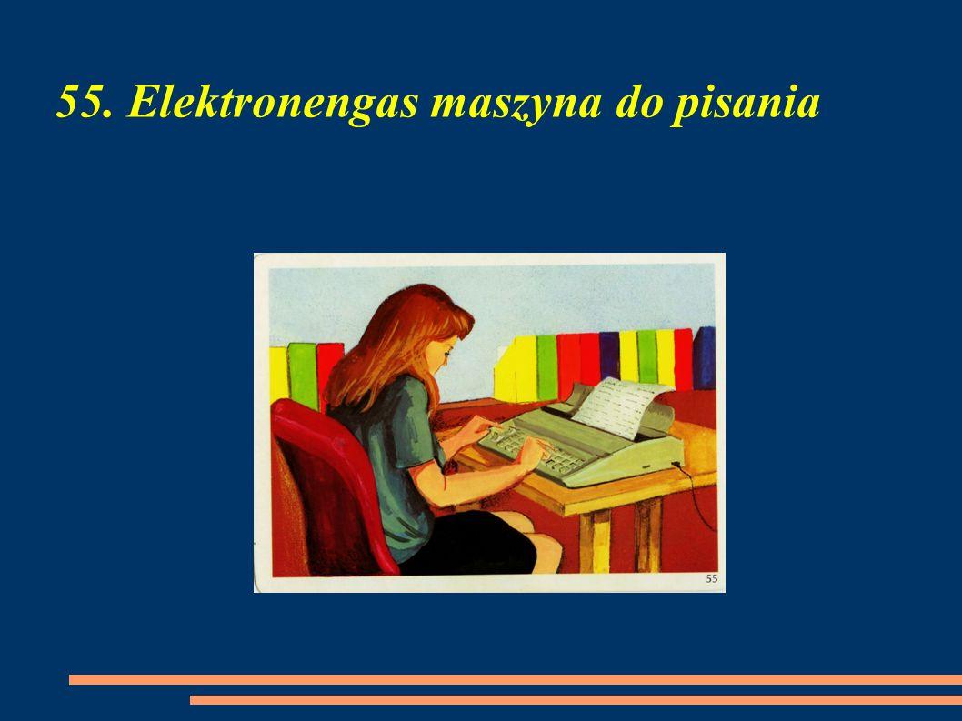 55. Elektronengas maszyna do pisania