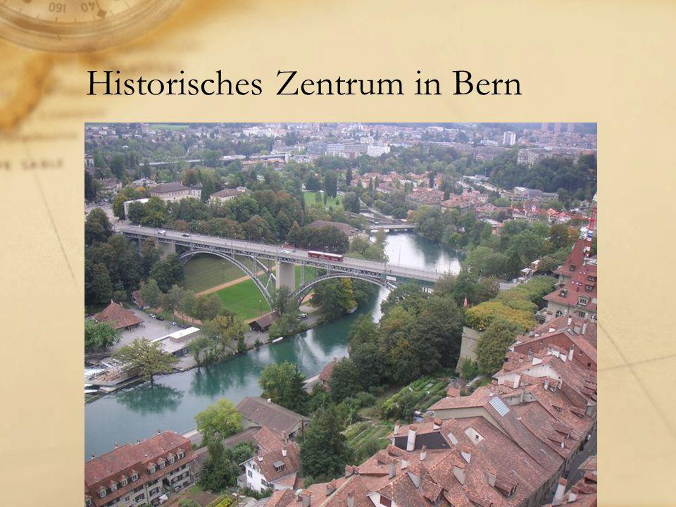 Historisches Zentrum in Bern
