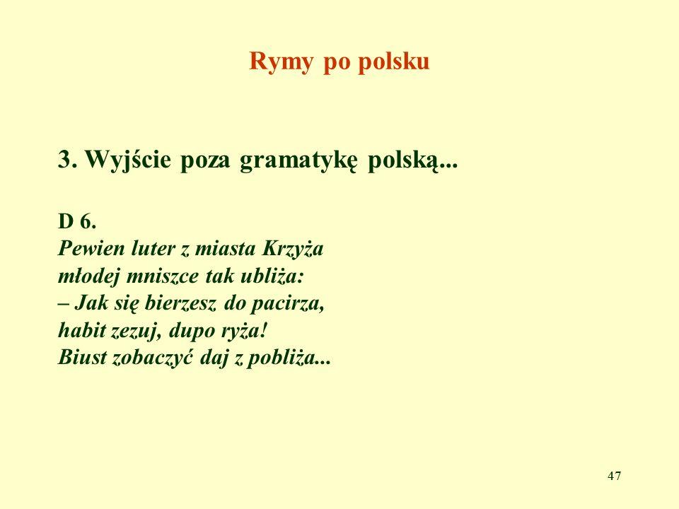 3. Wyjście poza gramatykę polską...