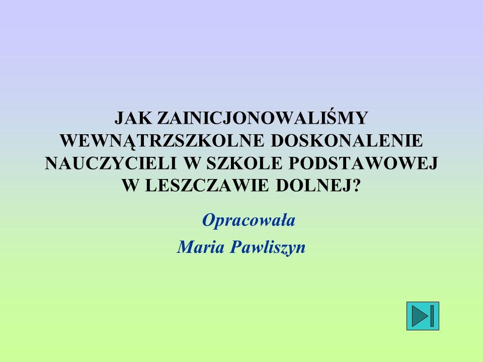 Opracowała Maria Pawliszyn