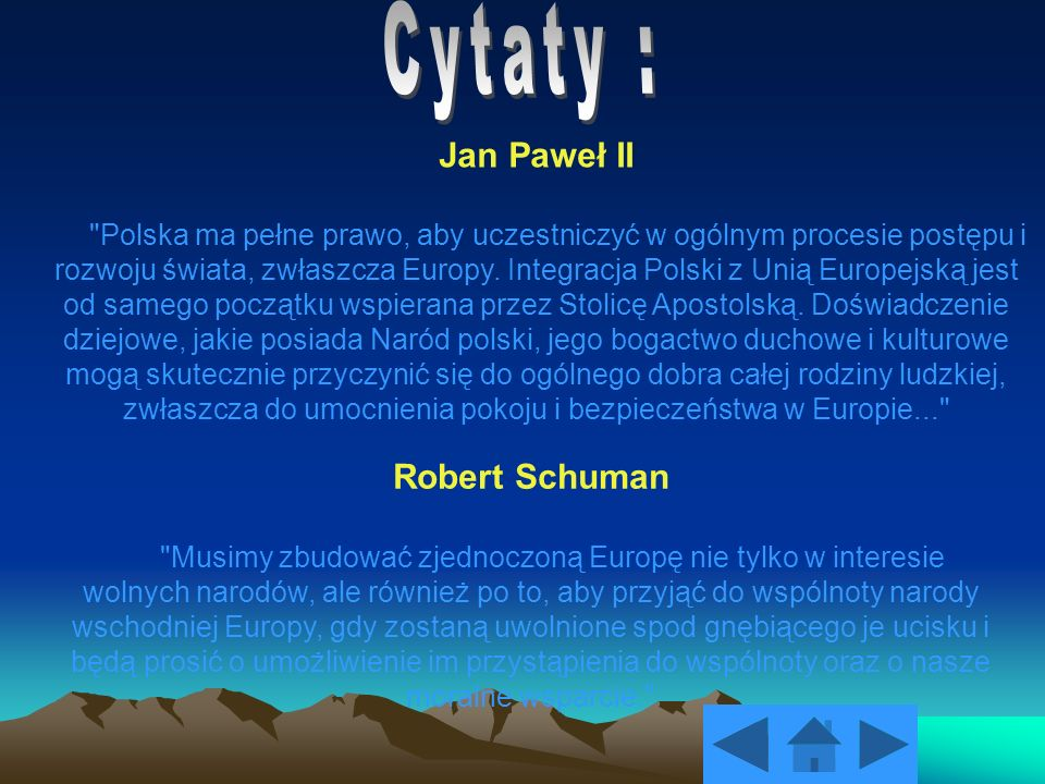 Cytaty : Jan Paweł II Robert Schuman