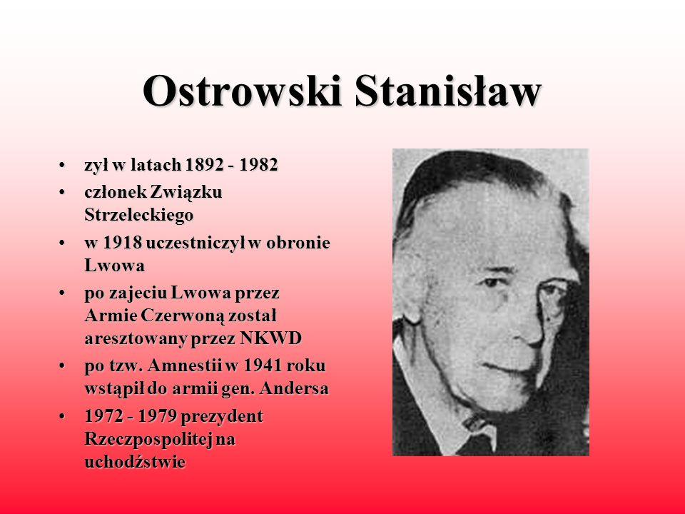 Ostrowski Stanisław zył w latach 1892 - 1982
