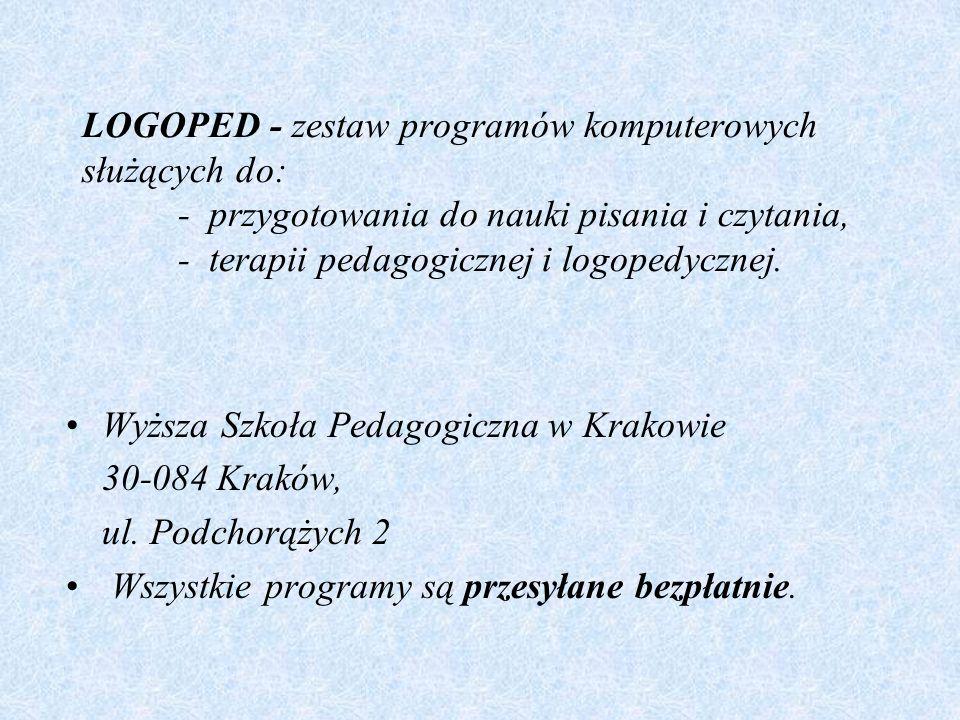LOGOPED - zestaw programów komputerowych służących do: