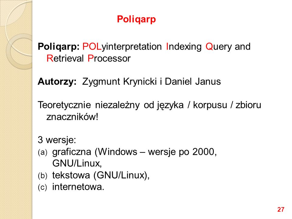 Poliqarp: POLyinterpretation Indexing Query and Retrieval Processor
