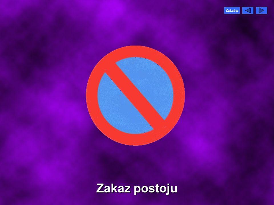 Zakończ Zakaz postoju