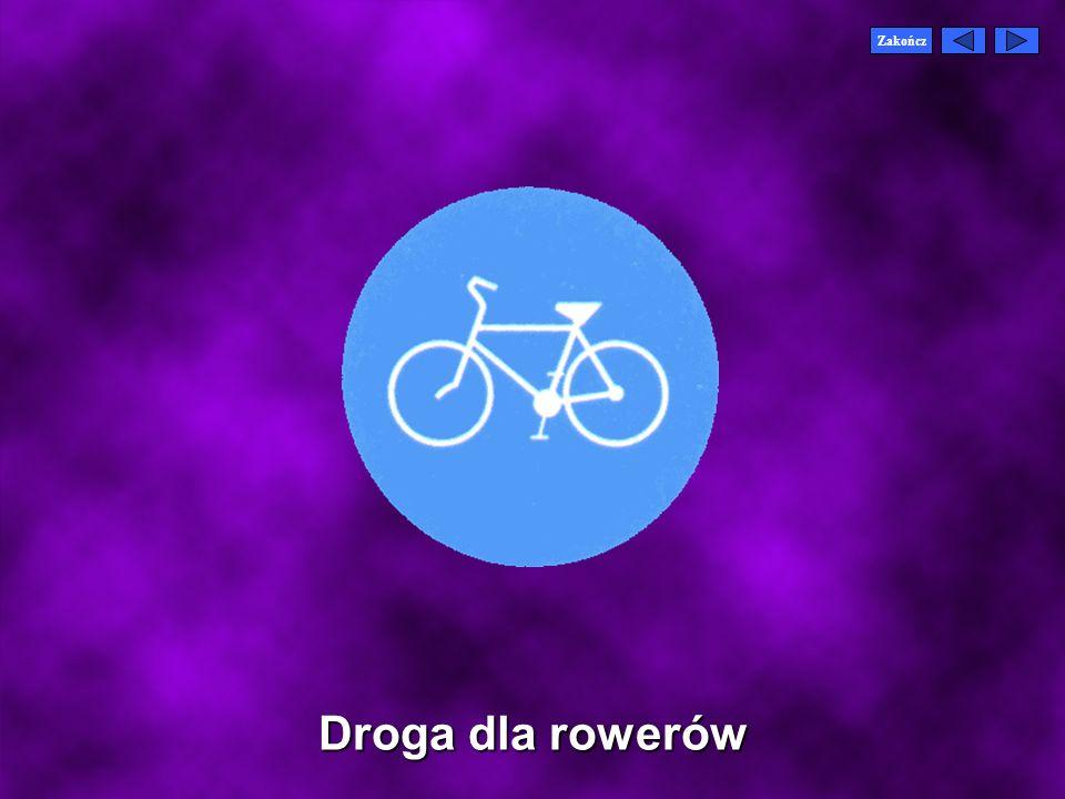 Zakończ Droga dla rowerów