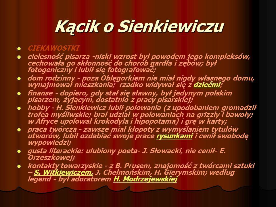 Kącik o Sienkiewiczu CIEKAWOSTKI