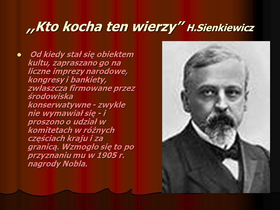 ,,Kto kocha ten wierzy'' H.Sienkiewicz