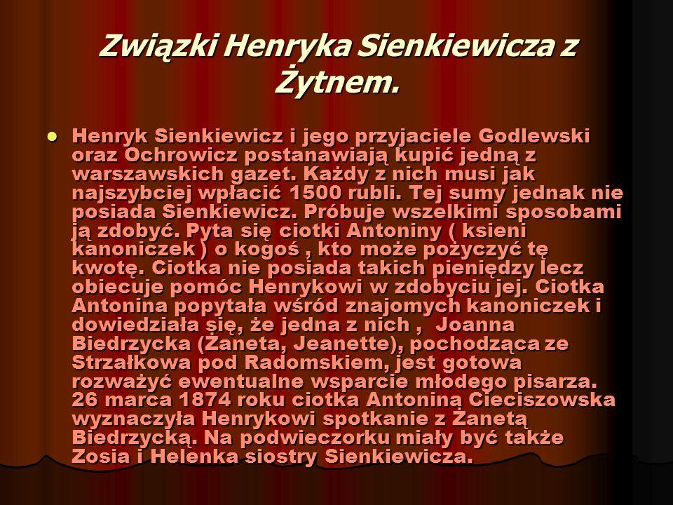 Związki Henryka Sienkiewicza z Żytnem.
