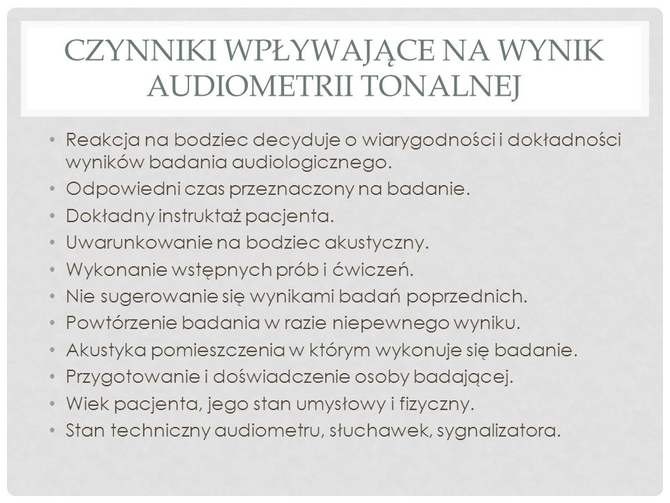 Czynniki wpływające na wynik audiometrii tonalnej