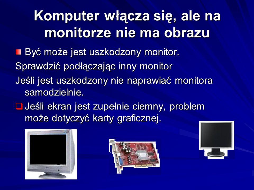 Komputer włącza się, ale na monitorze nie ma obrazu