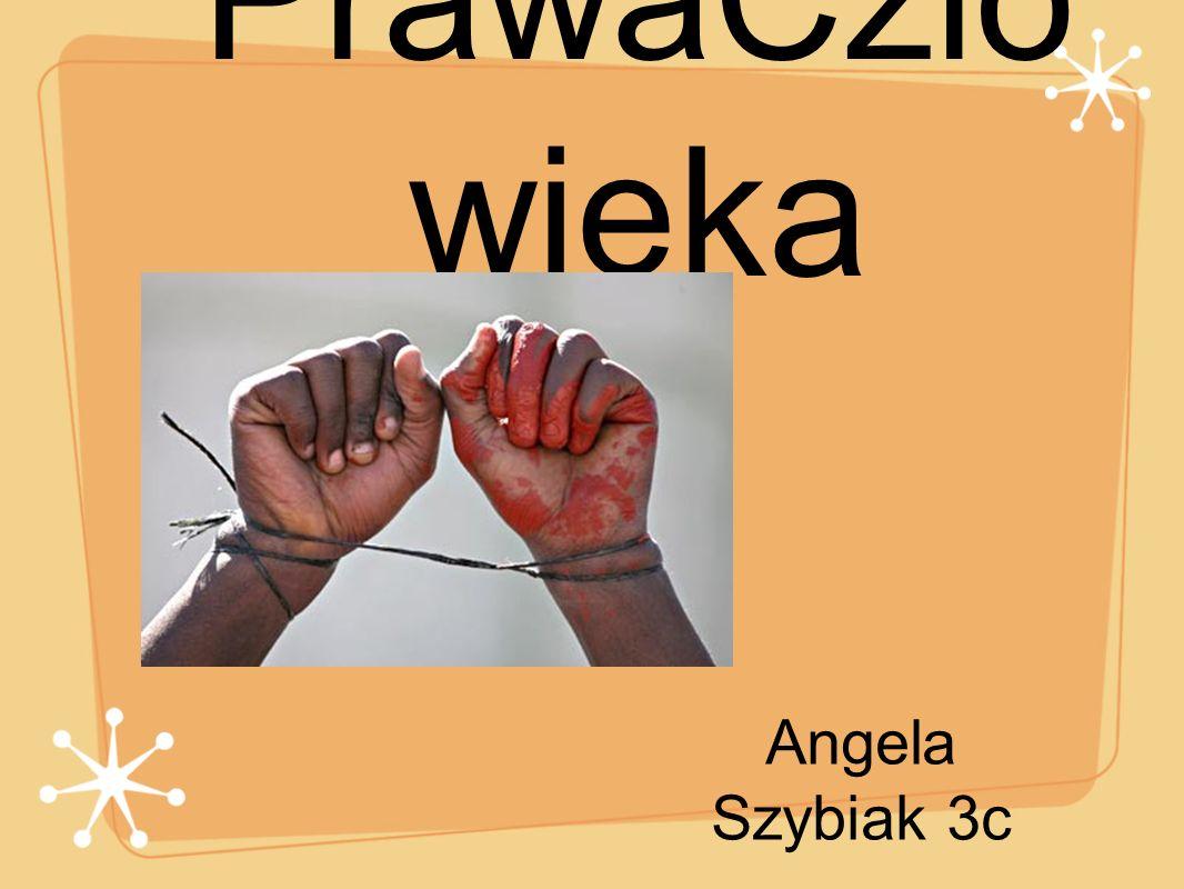 PrawaCzlowieka Angela Szybiak 3c