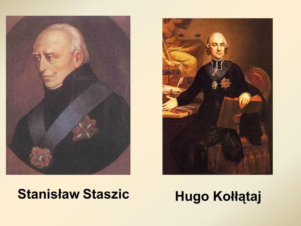Hugo Kołłątaj Stanisław Staszic