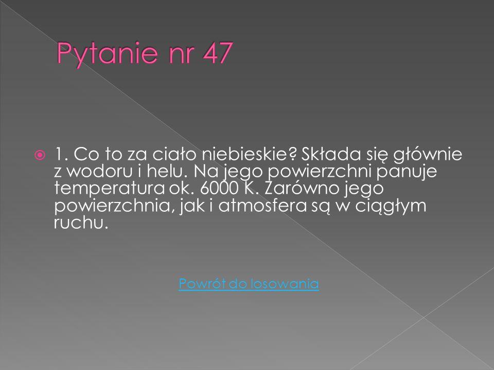 Pytanie nr 47