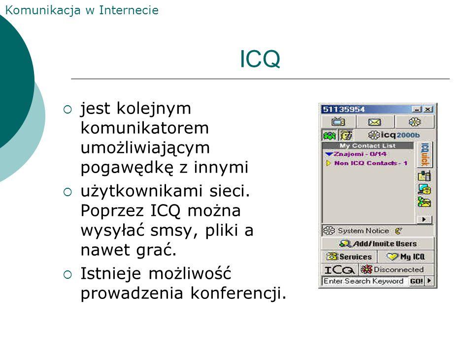 ICQ jest kolejnym komunikatorem umożliwiającym pogawędkę z innymi