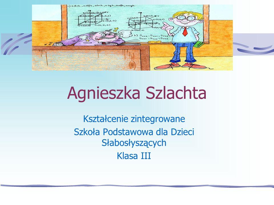 Agnieszka Szlachta Kształcenie zintegrowane