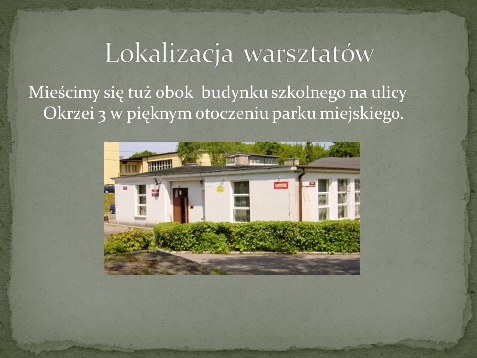 Lokalizacja warsztatów
