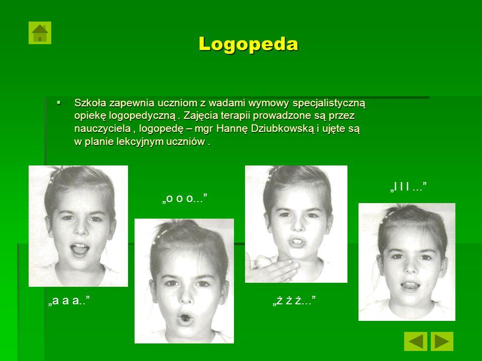 "Logopeda ""l l l ... ""o o o... ""a a a.. ""ż ż ż..."