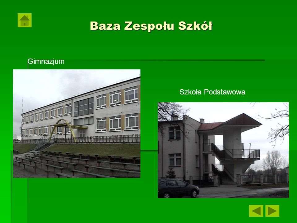 Baza Zespołu Szkół Gimnazjum Szkoła Podstawowa
