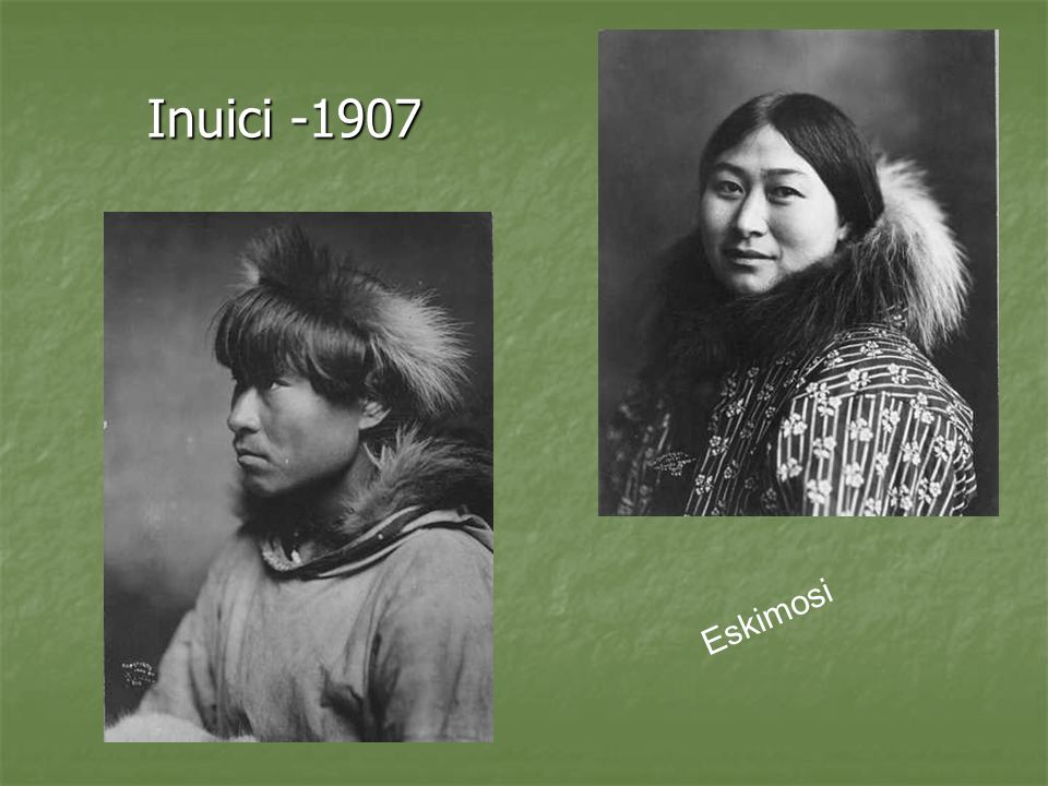 Inuici -1907 Eskimosi