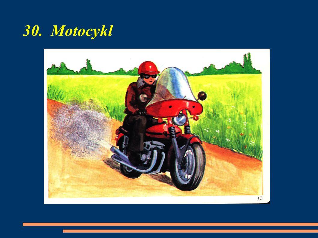30. Motocykl