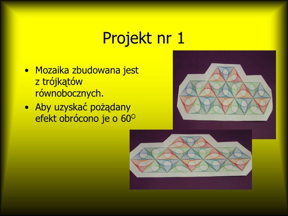 Projekt nr 1 Mozaika zbudowana jest z trójkątów równobocznych.