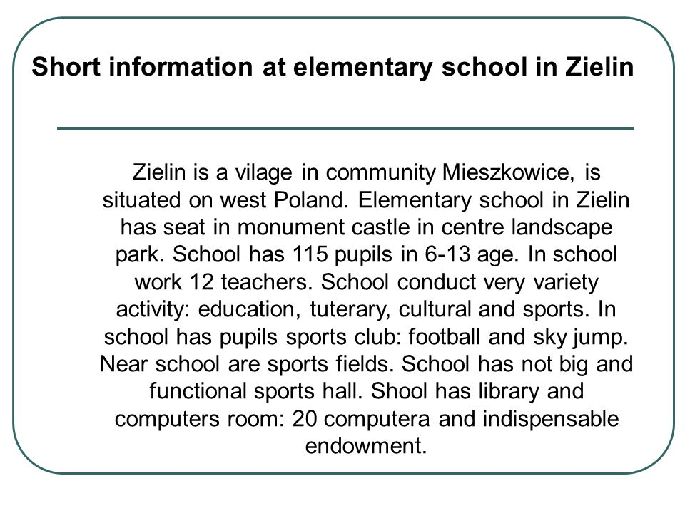 Short information at elementary school in Zielin